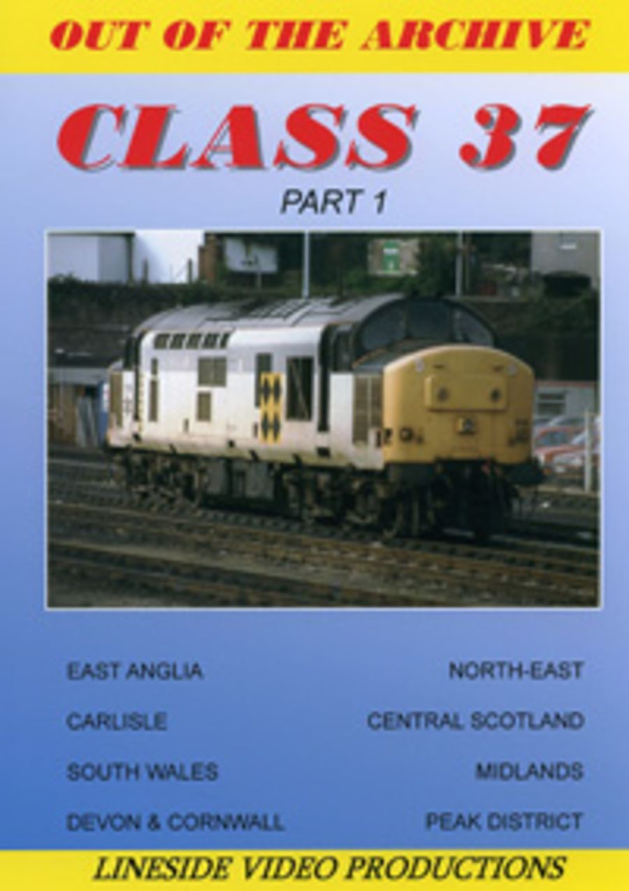 Out of the Archive - Class 37 (Part 1)