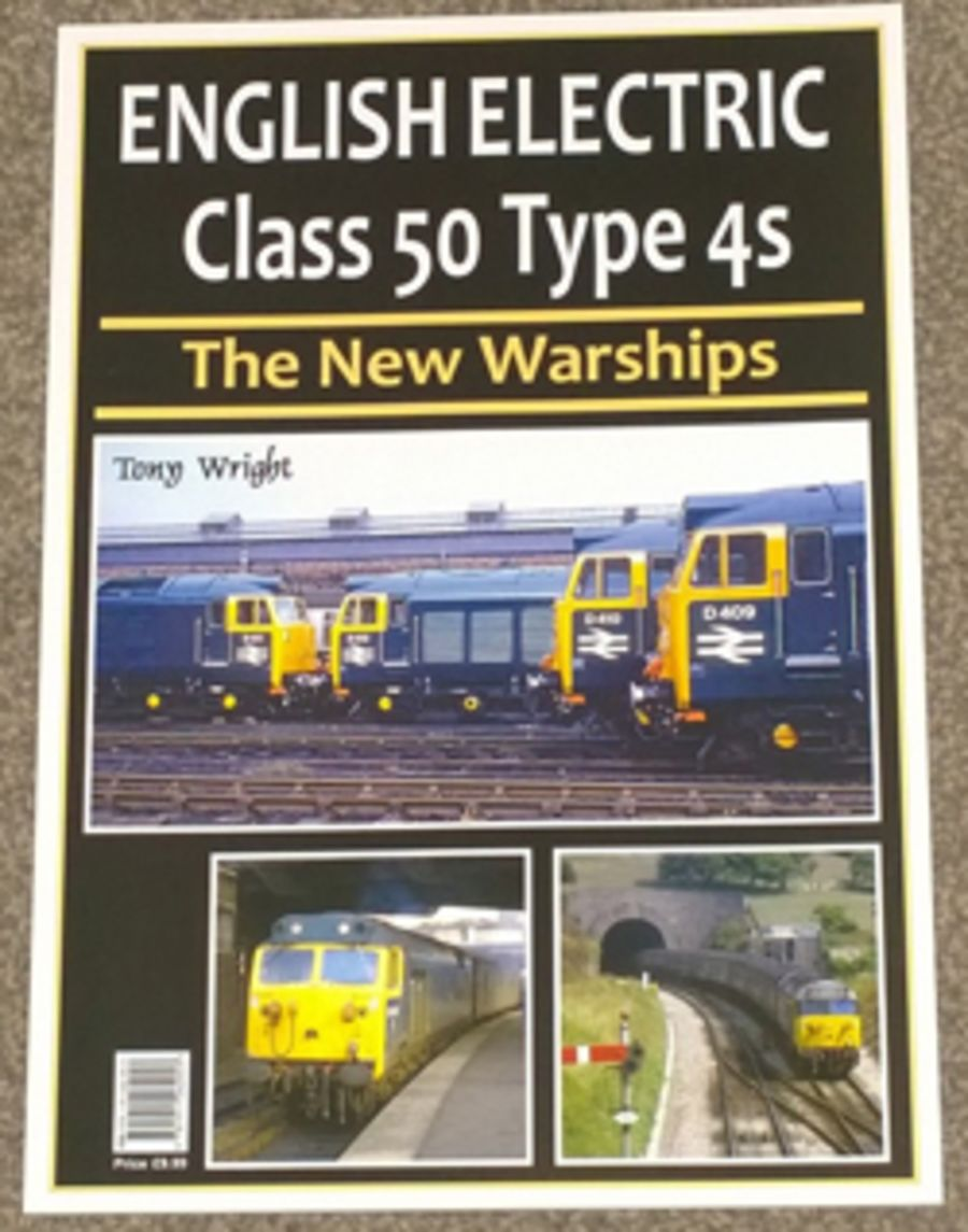 English Electric Class 50 Type 4s - The New Warships - Tony Wright
