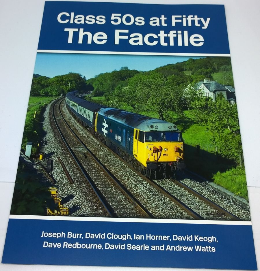 Class 50s at Fifty - The Factfile
