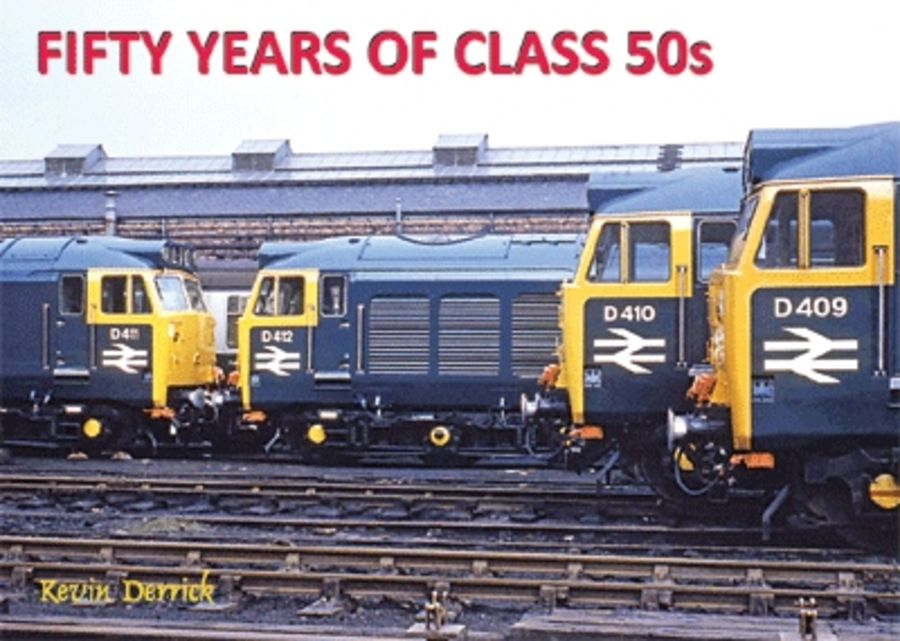 Fifty Years of the Class 50s