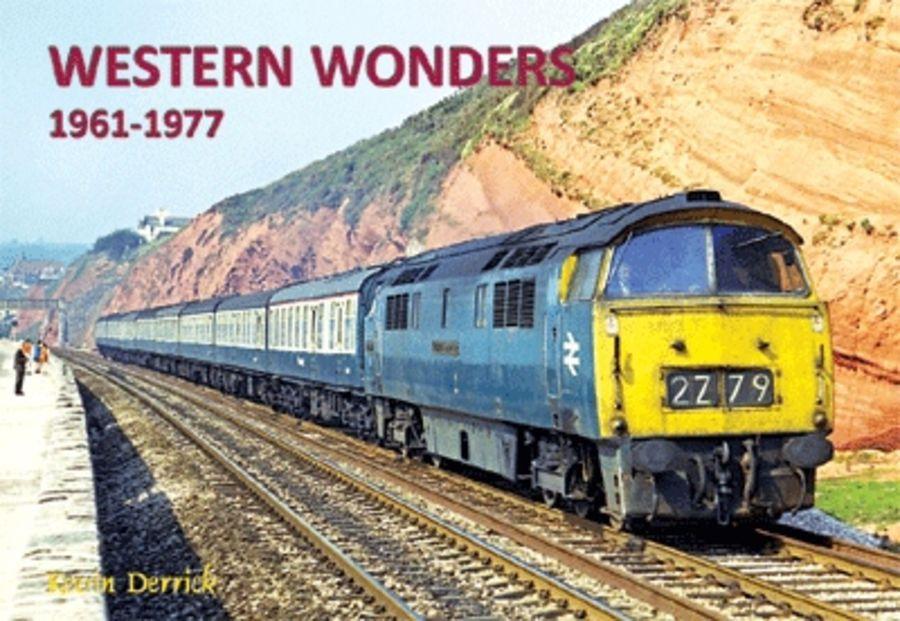 Western Wonders 1961-1977 By Kevin Derrick