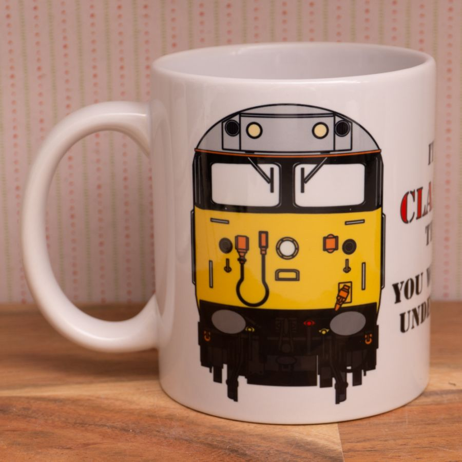 It's a Class 50 thing Mug