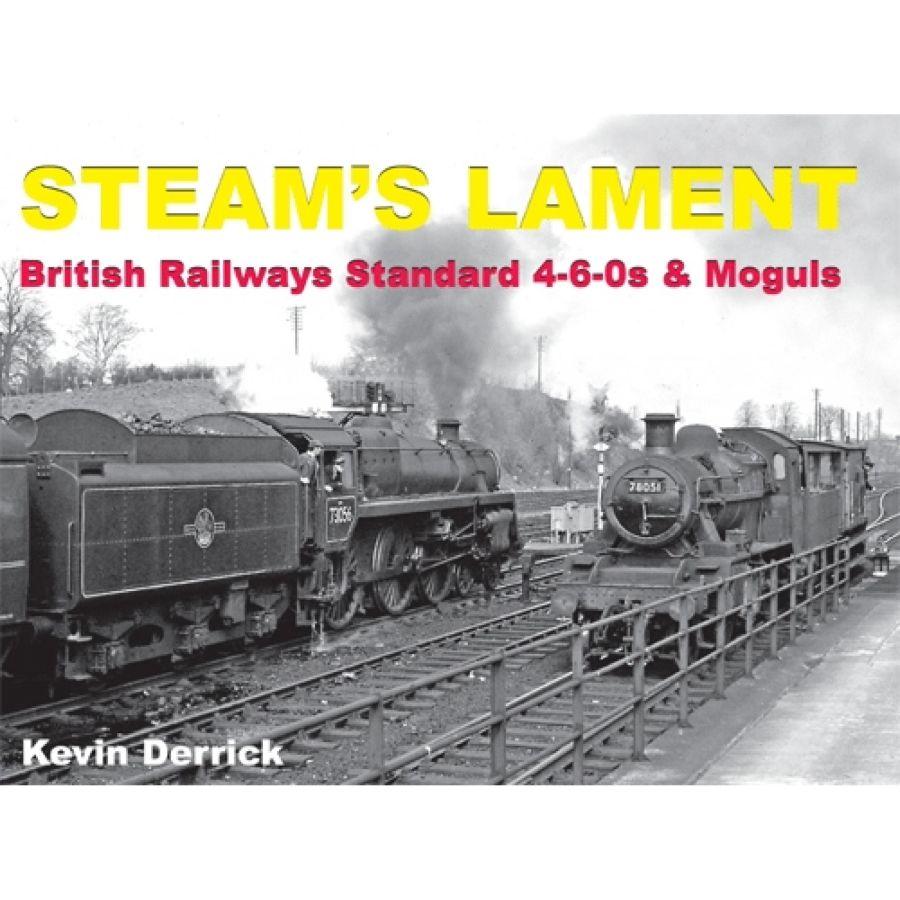 Steams Lament British Railways Standard 4-6-0s & Moguls (Printer's Seconds)