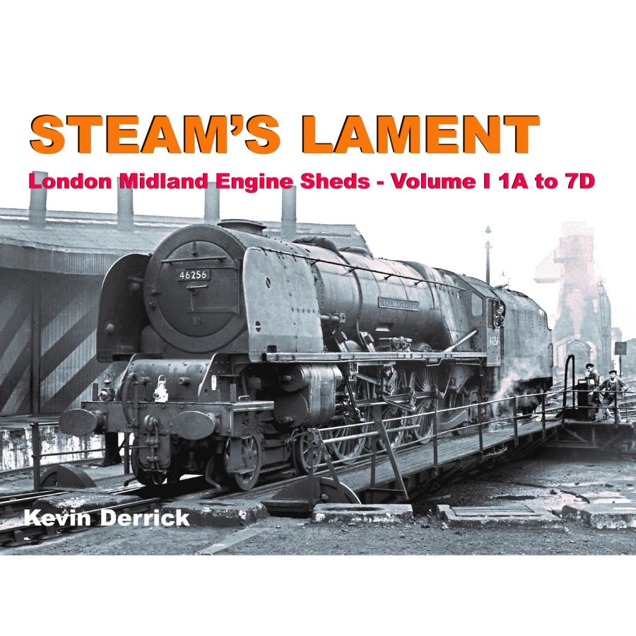 Steams Lament London Midland Engine Sheds - Volume 1 1A to 7D (Printer's Seconds)