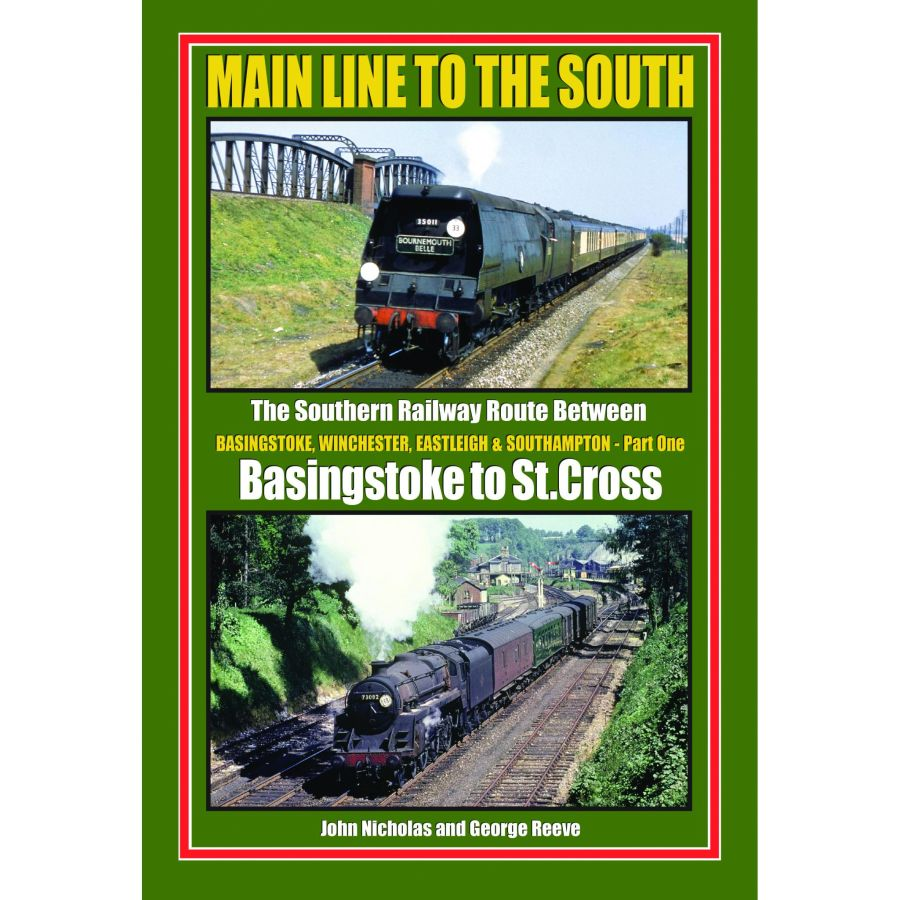 Main Line to the South - Part 1 Basingstoke to St Cross (Printer's Seconds)