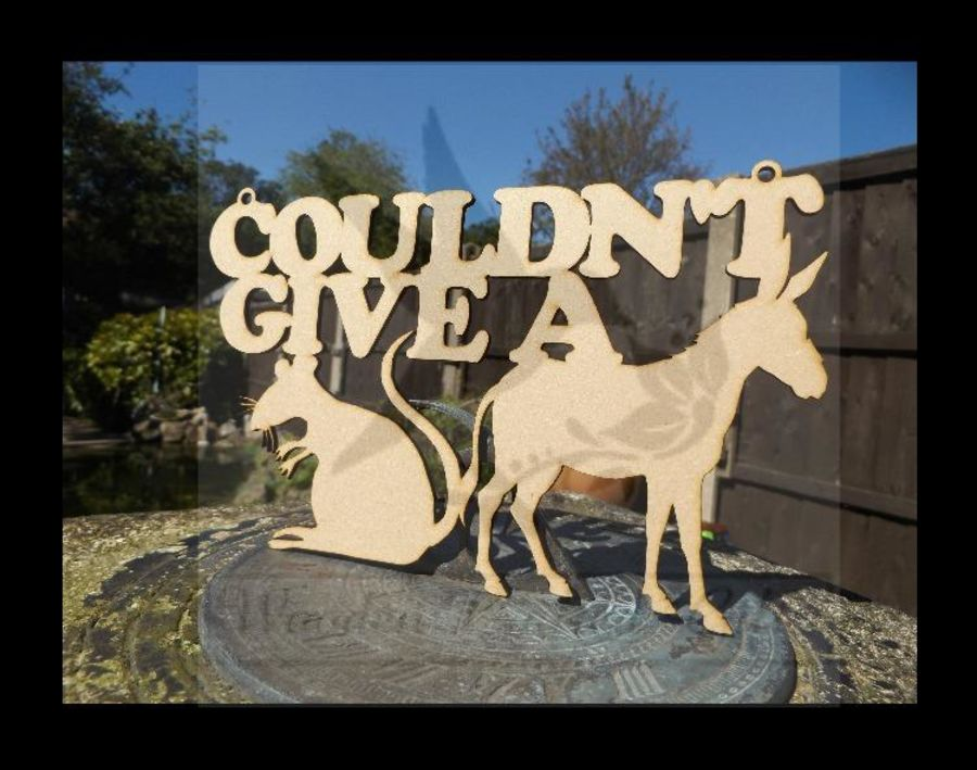 Couldn't Give A (Rat shape & Donkey Shape) Hanging Plaque