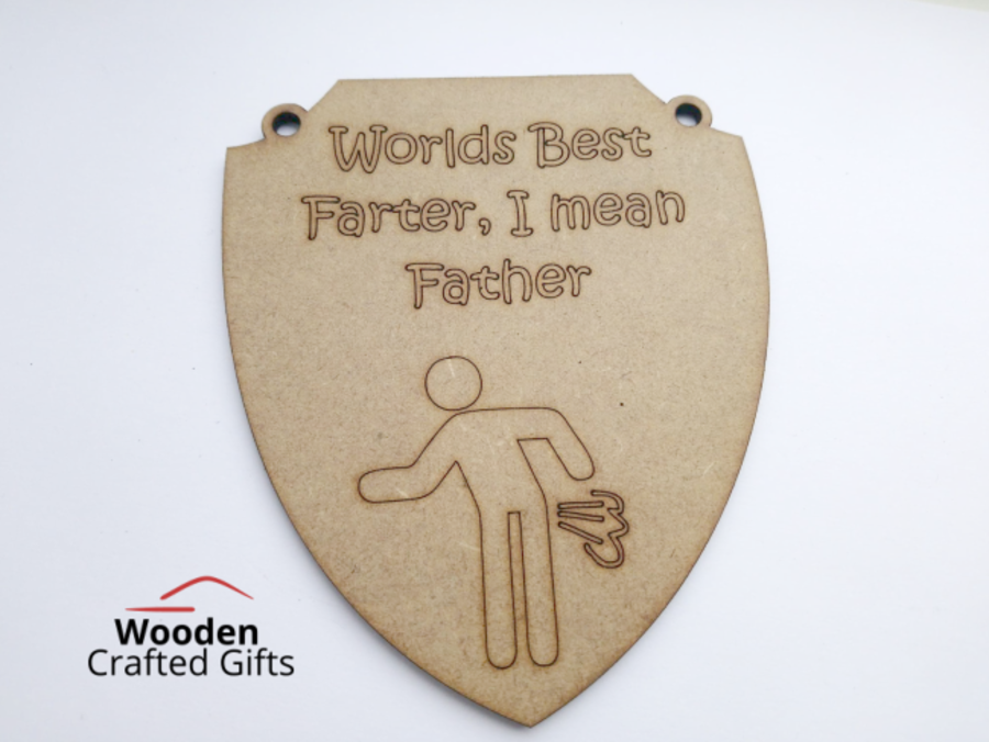 Worlds best farter, I mean father - Hanging Plaque