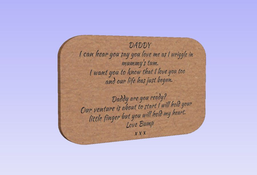 Freestanding - Daddy I can here you say you love me -  Plaque