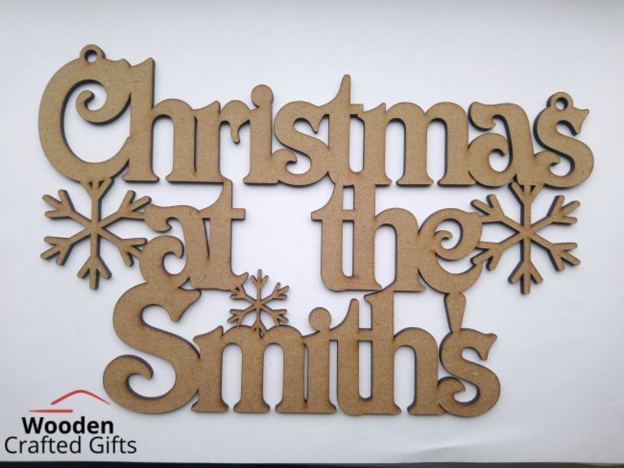 Christmas at the *Surname*- Plaques 4mm thick