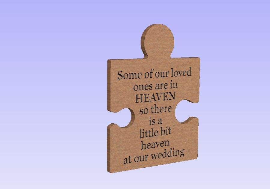 Freestanding Engraved Puzzle Piece - Some of our loved ones are in Heaven, so there is a bit of heaven at our wedding