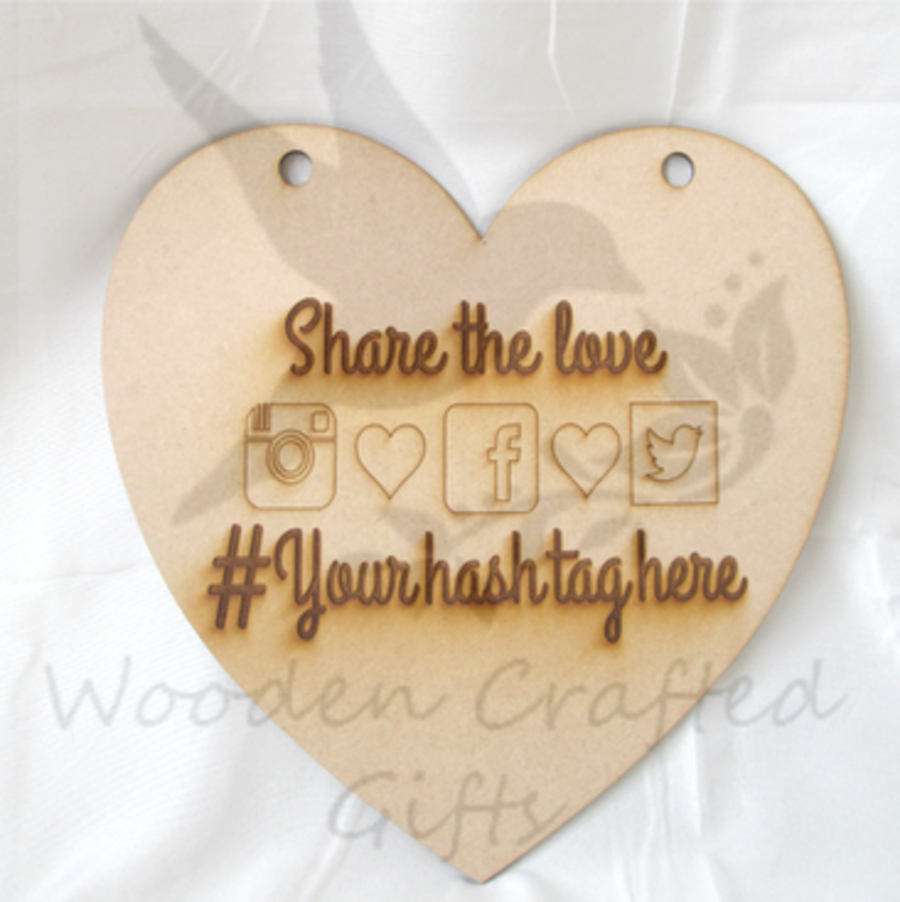 Hanging Engraved/Etched Heart - Share the love - Social Media Logos -  #Your hash tag here