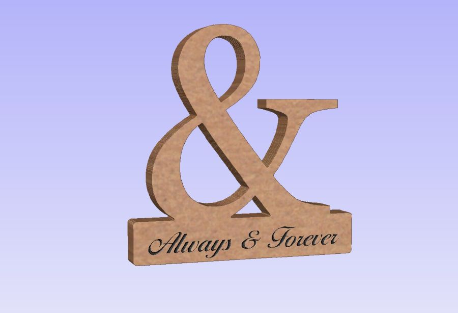 Freestanding Engraved & - Always & Forever