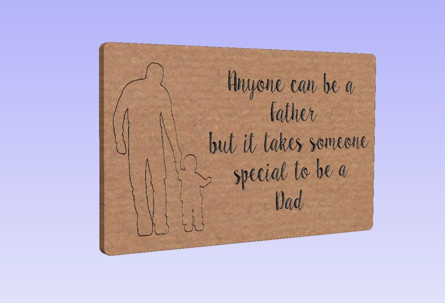 Freestanding Father With Child Plaque/Block -  Anyone can be a Father but it takes someone special to be a Dad