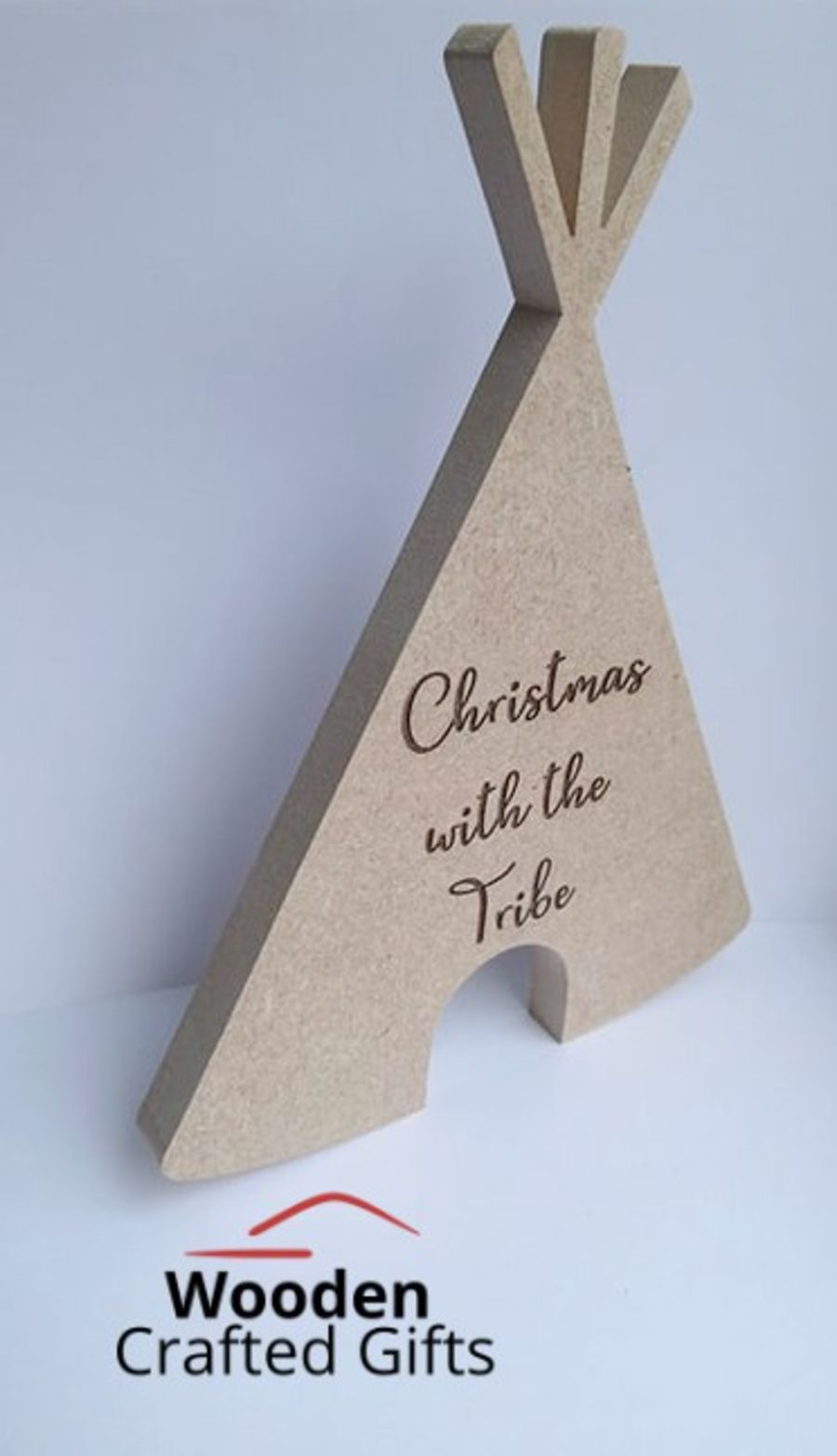 Freestanding Tepee Shape - Engraved - Christmas with the Tribe