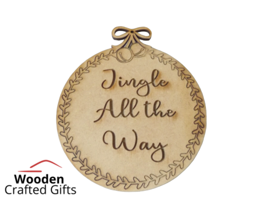 Jingle All The Way - Bauble