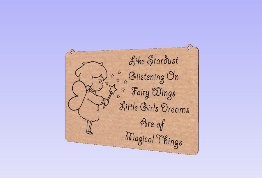 Hanging Plaque - Like Stardust Glistening On  Fairy Wings Little Girls Dreams  Are of  Magical Things