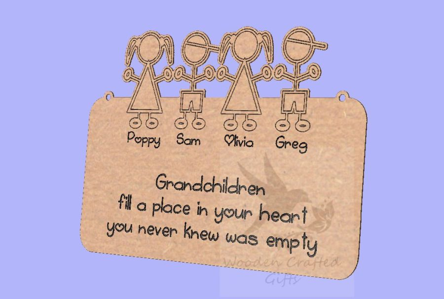 Engraved Hanging Plaque - Grandchildren fill a place in your heart you never knew was empty -