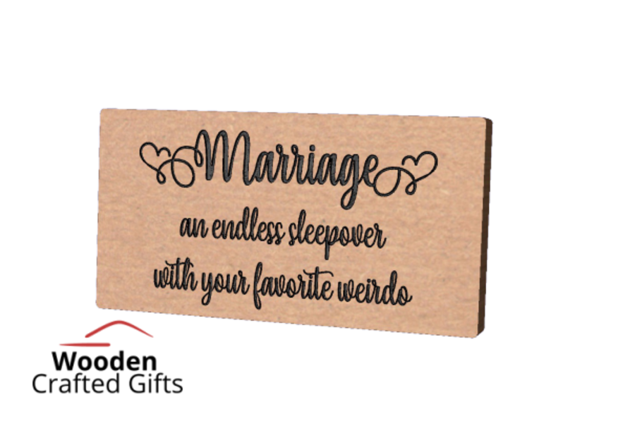 Freestanding Plaque - Engraved Marriage an endless sleepover with your favorite weirdo
