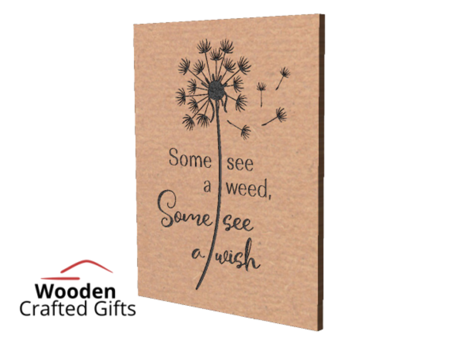 Freestanding Plaque Engraved - Some see a weeds, Some see a wish
