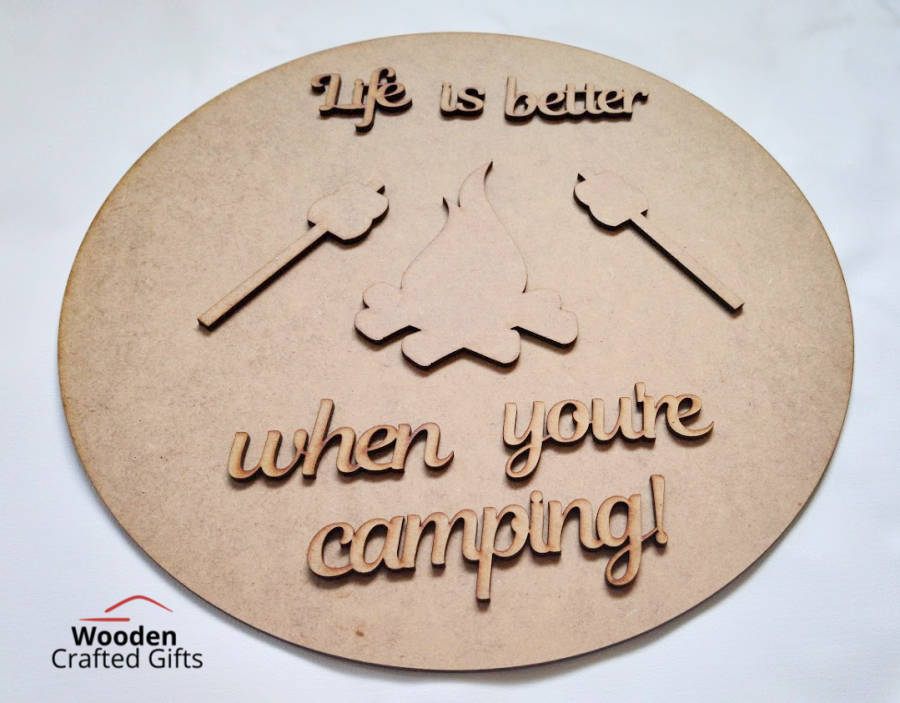 Layered  Life is better when you're camping Plaque