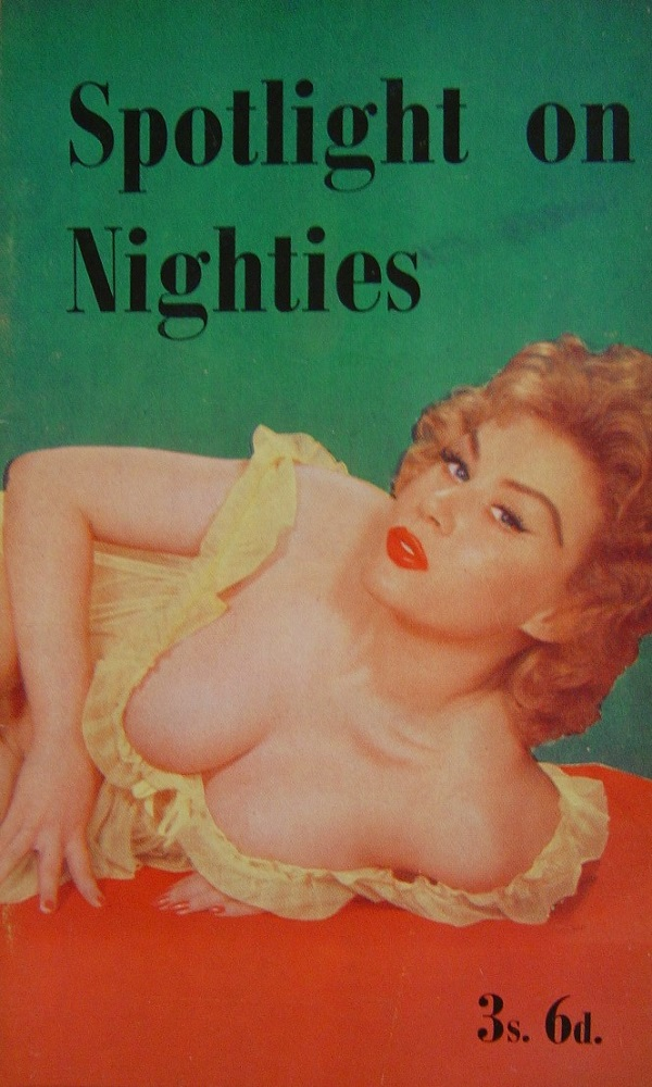 SPOTLIGHT ON NIGHTIES. VINTAGE MEN`S POCKET MAGAZINE.