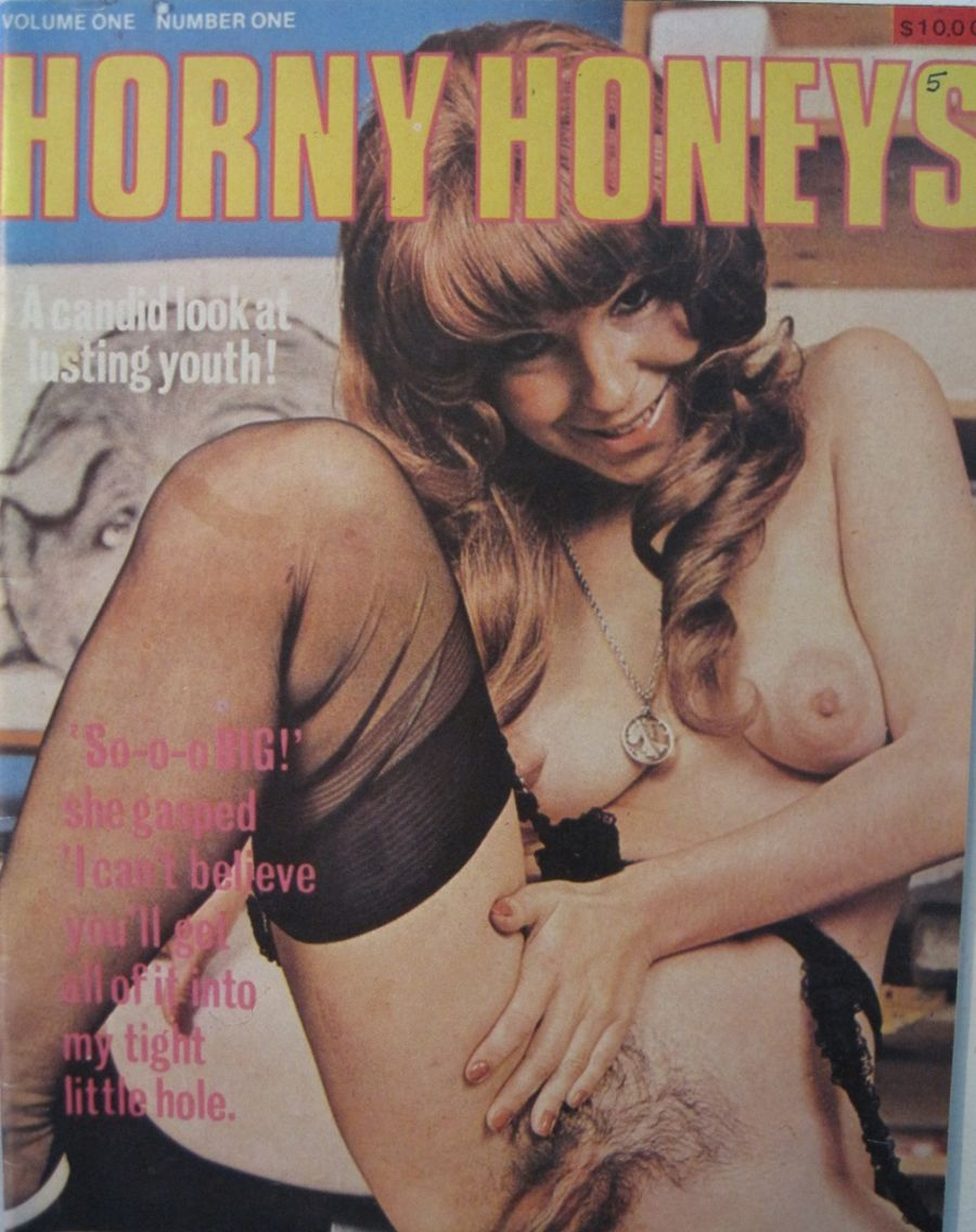 HORNY HONEYS. VOL. 1 NO. 1. VINTAGE MEN'S MAGAZINES.