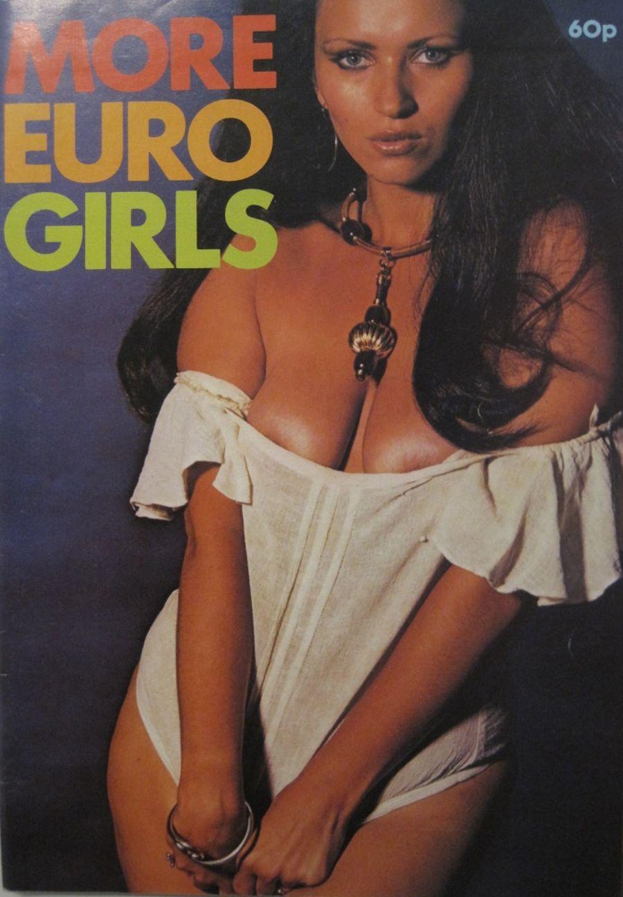 MORE EURO GIRLS. 1975 VINTAGE MEN'S MAGAZINE.