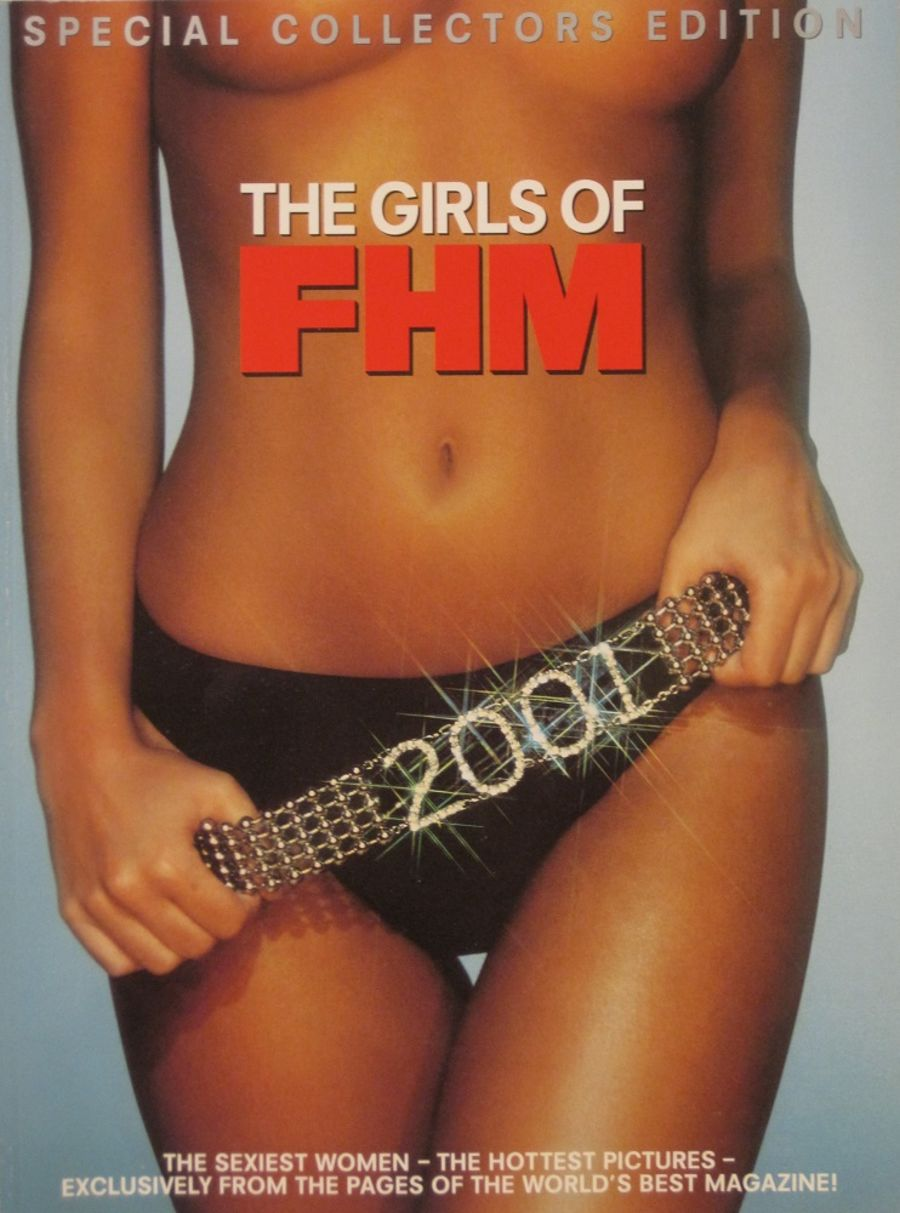 THE GIRLS OF FHM. 2001.  MEN'S MAGAZINE.
