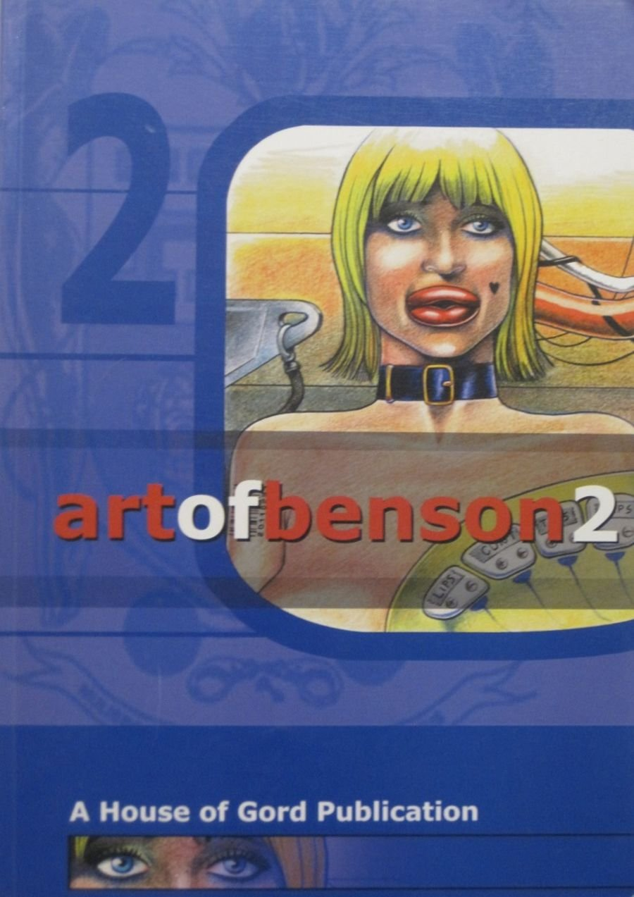ART OF BENSON 2. BY HOUSE OF GORD.