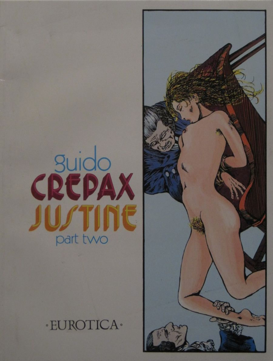 JUSTINE PART TWO. BY GUIDO CREPAX.
