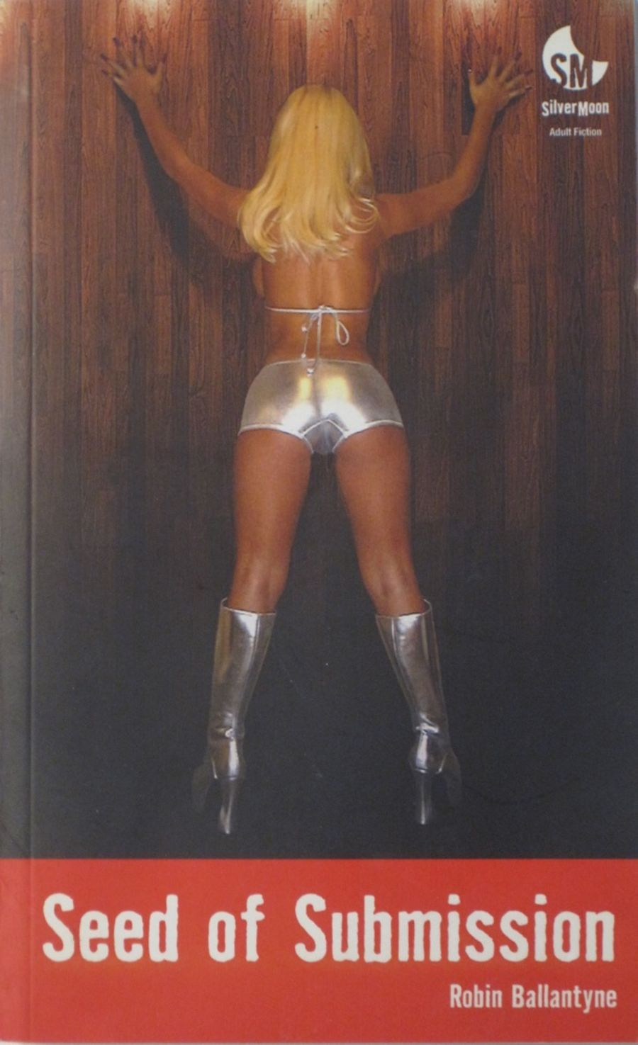 SEED OF SUBMISSION. 2010 EROTIC FICTION PAPERBACK BOOK.