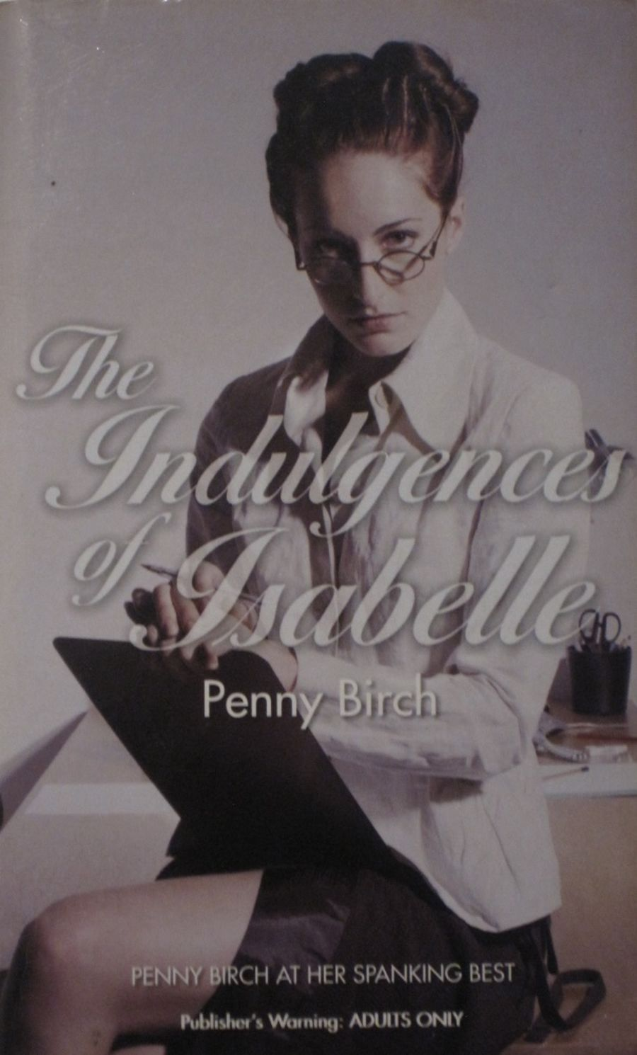THE INDULGENCES OF ISABELLE.  2008 EROTIC FICTION PAPERBACK BOOK.
