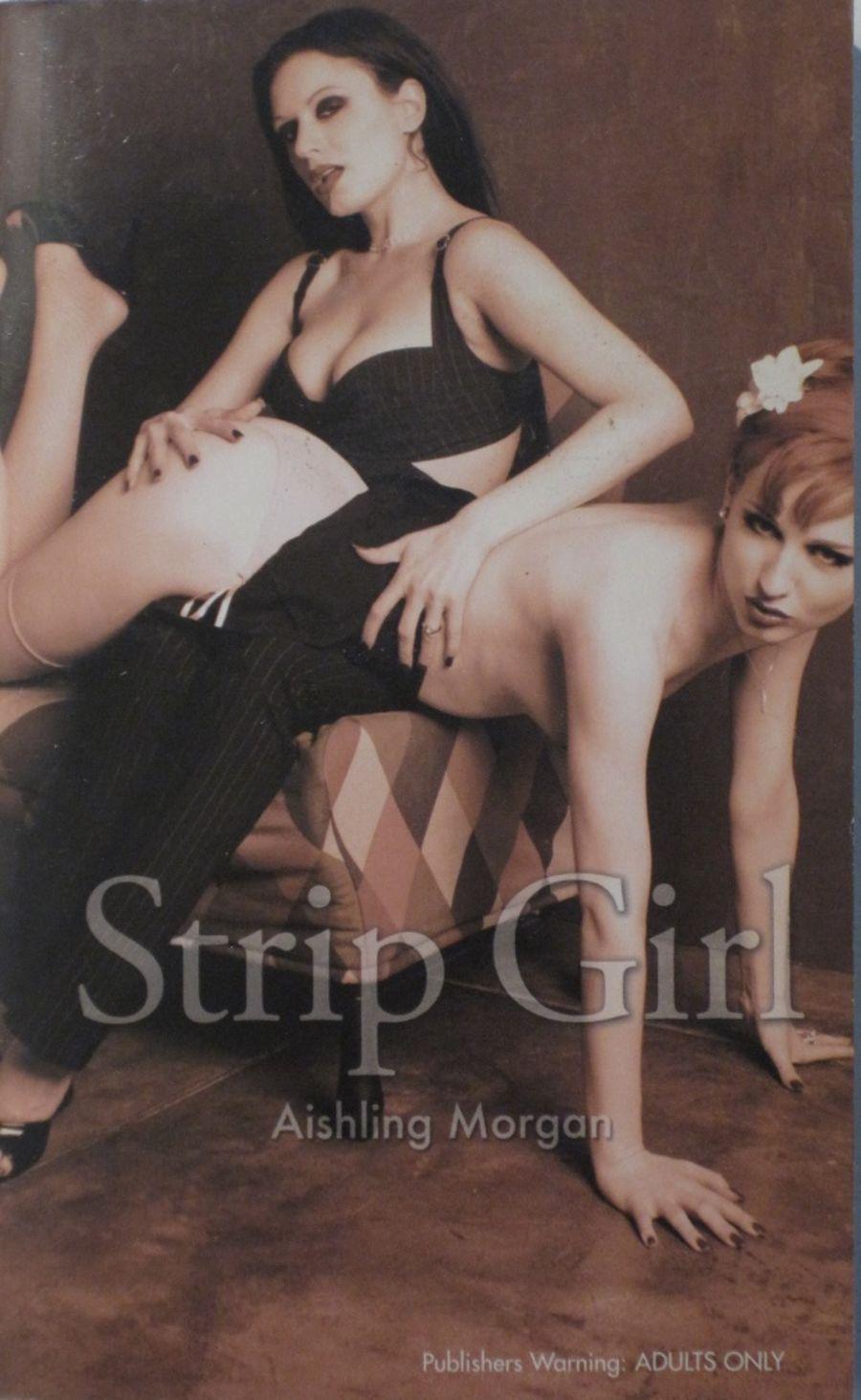 STRIP GIRL.  2006 EROTIC FICTION PAPERBACK BOOK.