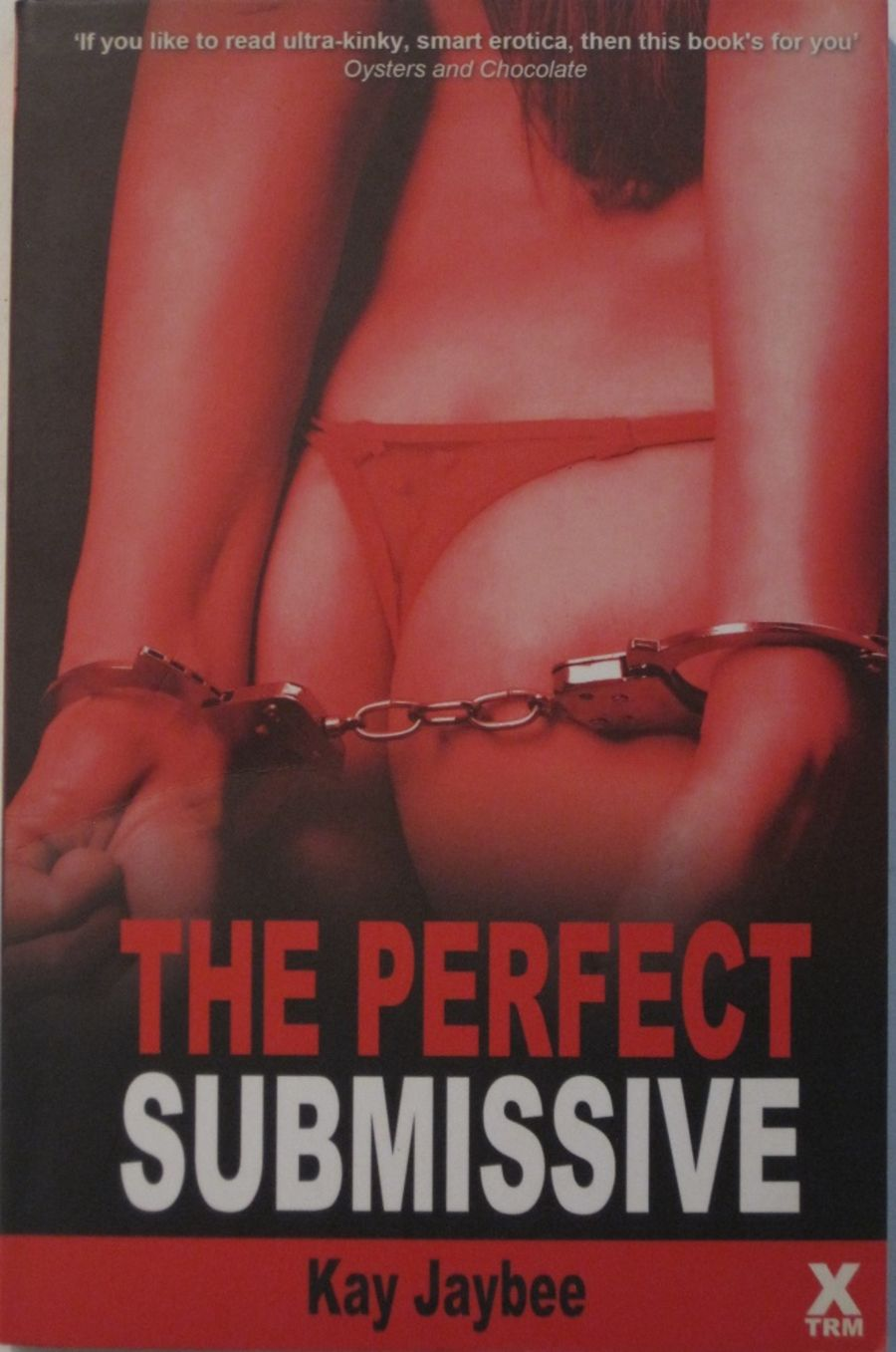 THE PERFECT SUBMISSIVE.  2012 EROTIC FICTION PAPERBACK BOOK.
