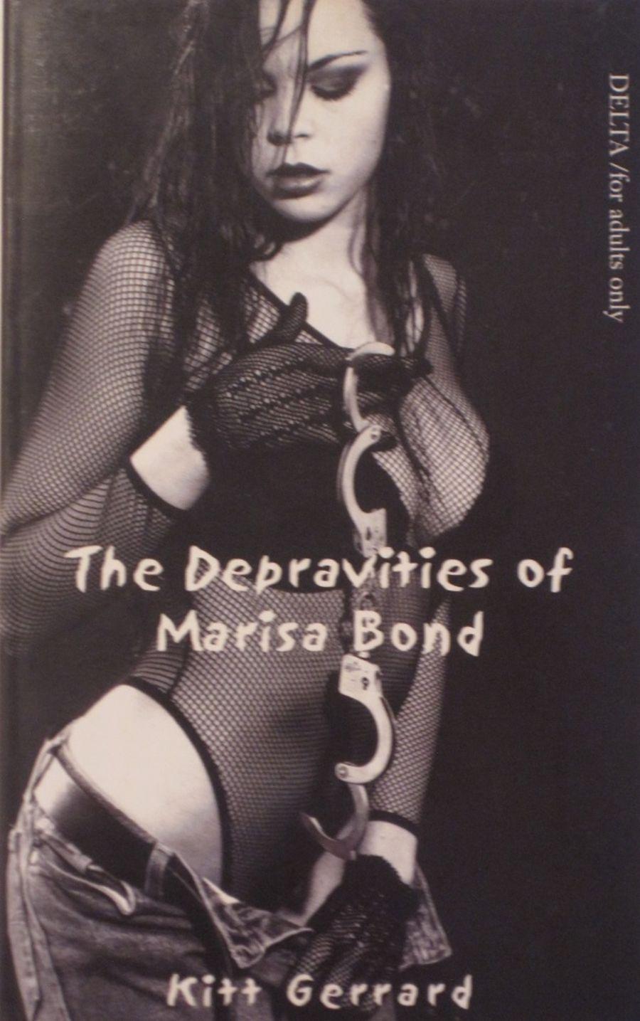 THE DEPRAVITIES OF MARISA BOND.  1998 EROTIC FICTION PAPERBACK BOOK.