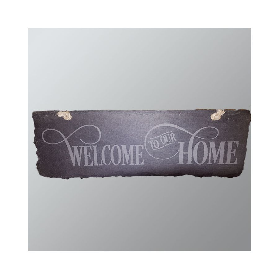 Welcome to our Home - Hand Etched Slate