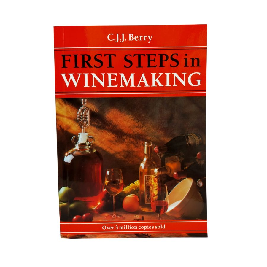 First Steps In Winemaking Book by CJJ Berry